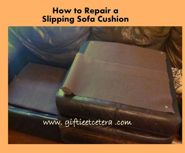 how to repair a slipping sofa cushion