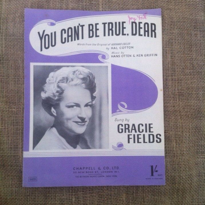 Vintage Sheet Music 1948. You Can't Be True Dear as Sung By Gracie Fields. For Voice and Piano or Art for Framing