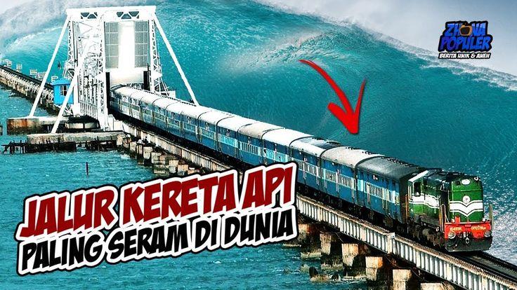 10 JALUR KERETA API PALING SERAM dan PALING BERBAHAYA DI DUNIA - Ada 1 dari Indonesia Lho!!!