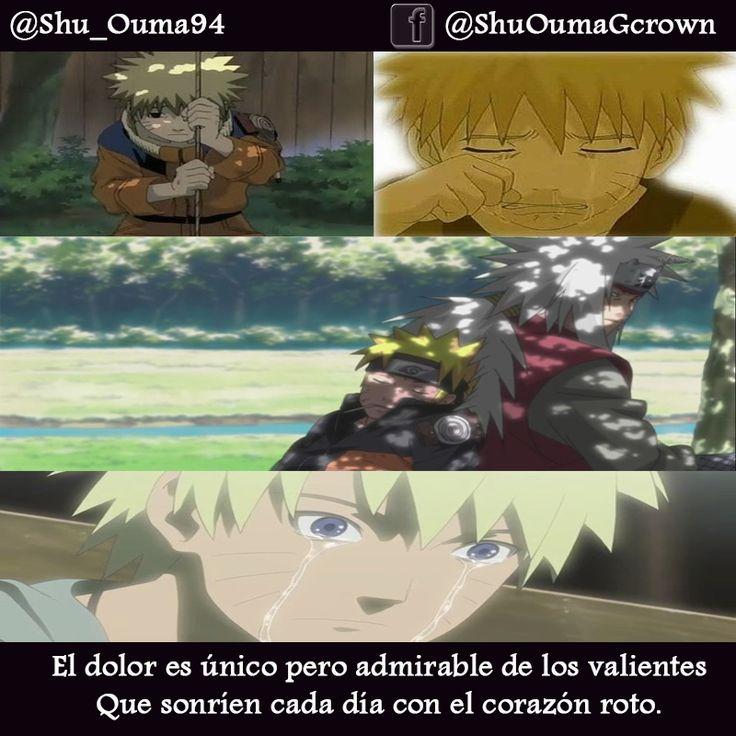 El Dolor Es Unico Pero Admirable De Los Valientes Que Sonrien Anime Frases