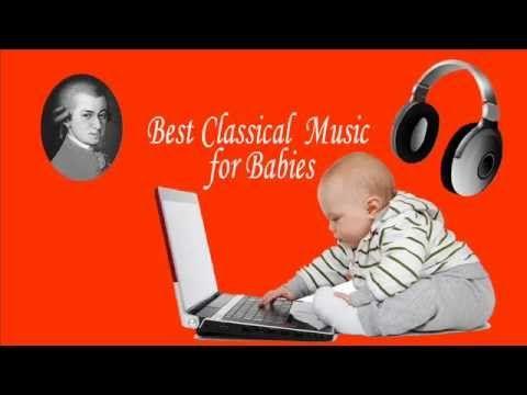 Best Classical Music for Babies : Wolfgang Amadeus Mozart ( The Mozart E...