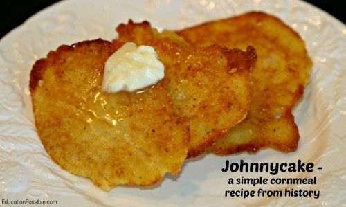 One of the most famous corn recipes throughout history is the Johnnycake, or corncake/hoecake, which was taught to the original setters by the Pawtuxet Indians. Over the years this cornmeal flatbread has been baked in an open fire among the ashes, in ovens and over a flame or stove in a cast iron skillet.  historical cooking native american corn recipes Education Possible