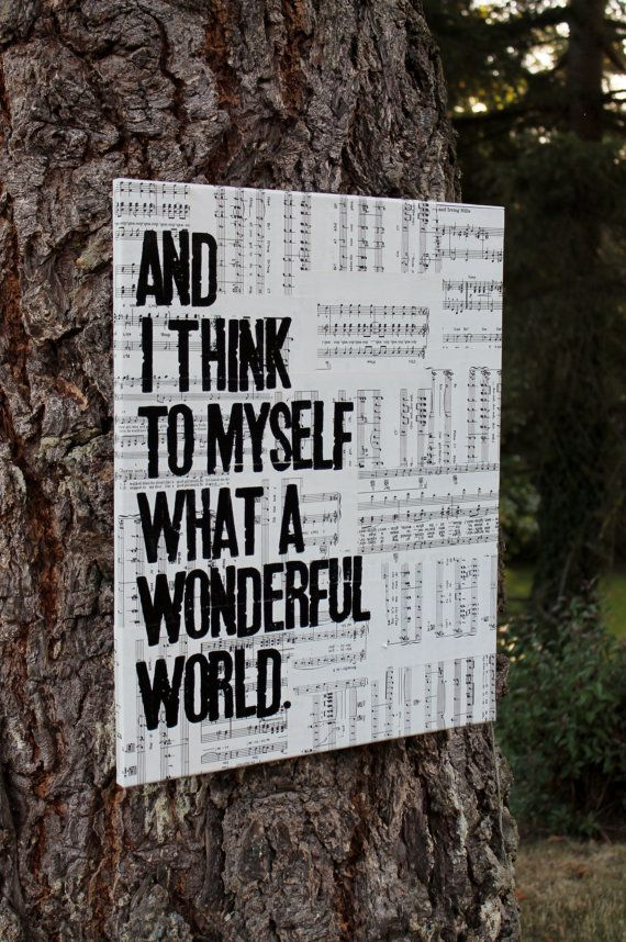 """16x20  hand stamped on vintage sheet music. """"What a Wonderful World..."""" Louis Armstrong created by Houseof3"""