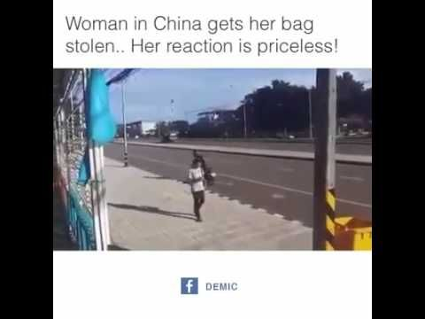 Woman in China gets her bag stolen... Her reaction is Priceless! - YouTube