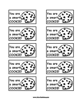 A Hug and Kiss from me to you, to do your best that you can do. Be a SMARTIE and show what you know! Go the EXTRA mile. You are a smart COOKIE.