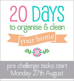 Join me in the '20 days to organise and clean your home' challenge