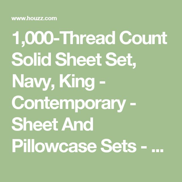 1,000-Thread Count Solid Sheet Set, Navy, King - Contemporary - Sheet And Pillowcase Sets - by World Mart USA Inc.