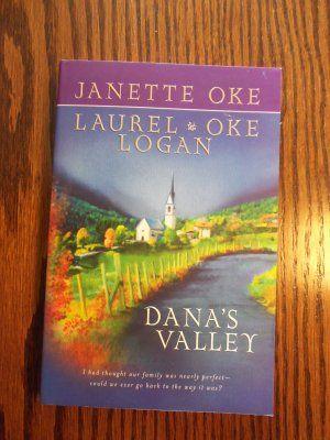 Janette Oke Dana's Valley Laurel Oke Logan Bethany House Paperback $2.99