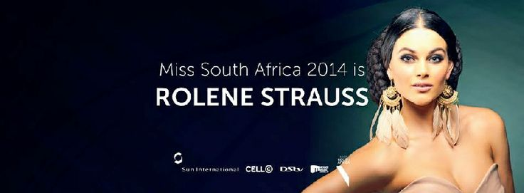Congratulations to Miss South Africa 2014 Rolene Strauss - Sponsored by #CellC