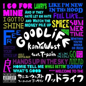 Kanye West – Good Life Lyrics | Genius