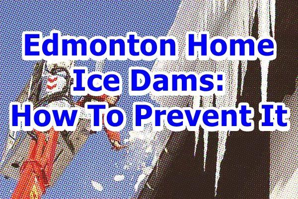 Edmonton Home Ice Dams http://www.edmonton-real-estate.com/blog/edmonton-home-ice-dams-how-to-prevent-it.html  #edmontonhomes #edmontonrealestate #hometips
