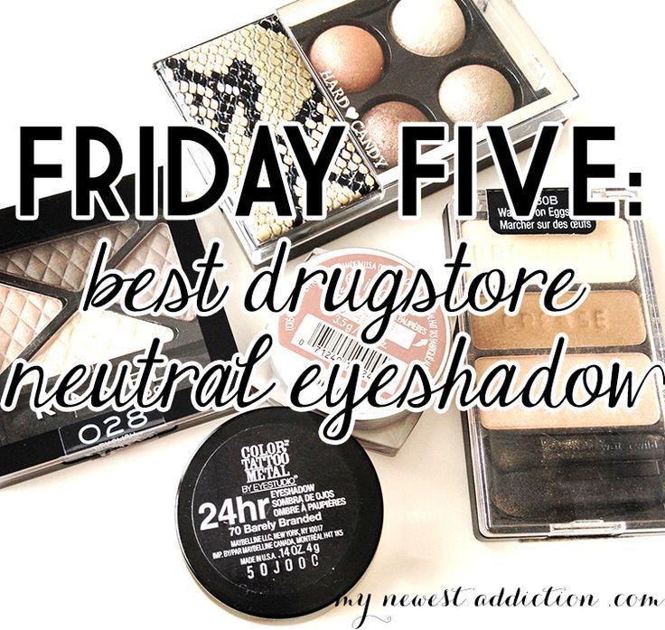 Best Drugstore Neutral Eyeshadow - My Newest Addiction Beauty Blog