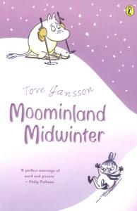 Tove Jansson - Moominland Midwinter