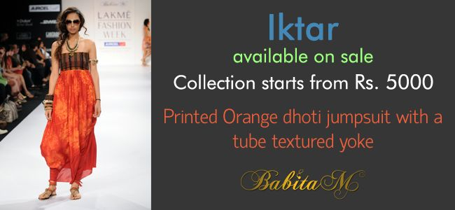 Iktar collection starts at just Rs. 5000. You saw it on the ramp, now make it your reality: http://www.babitam.com/iktargal.html