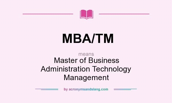 What Does Mba Tm Definition Of Mba Tm Mba Tm News To Go 3 2018