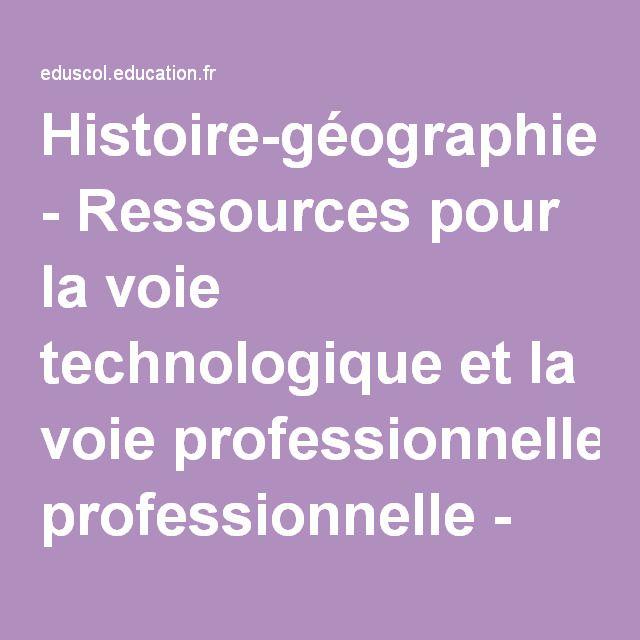 Histoire-géographie - Ressources pour la voie technologique et la voie professionnelle - Éduscol