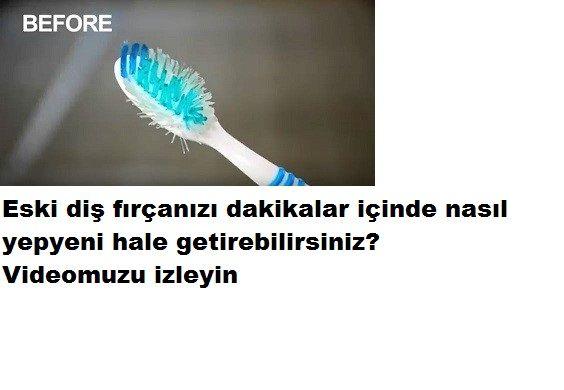 eski diş fırçası nasıl yenilenir