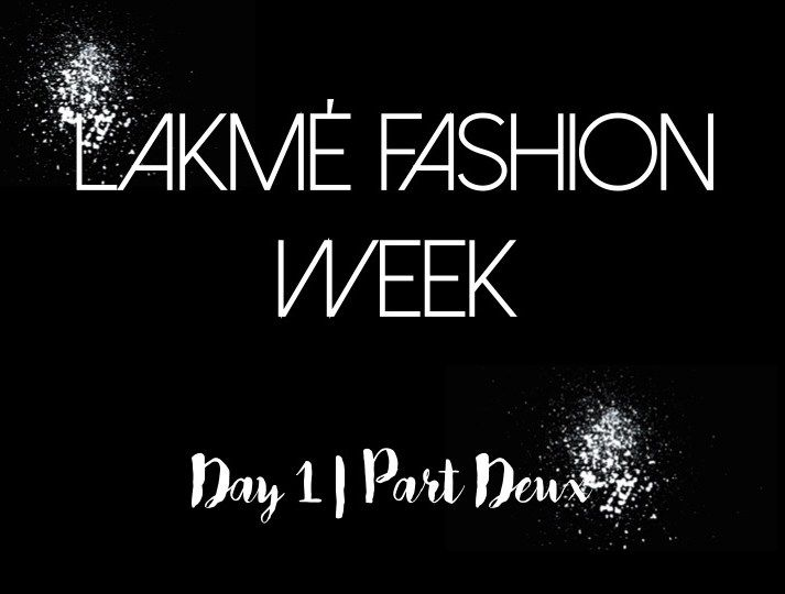 【Lakmé Fashion Week: Day 1 | Part Deux】Reporting from the buzzing grounds of the St. Regis itself and providing you with glamorous sneak peaks of all the shows at Lakmé Fashion Week, here's what brew up a storm on the ramps! Part Deux of the evening just got exciting!
