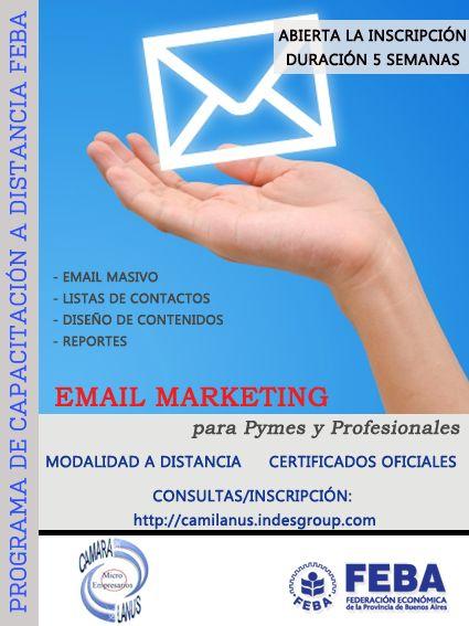 E-MAIL MARKETING PARA PYMES Y PROFESIONALES Destinatarios: Público en general, microempresarios, profesionales independientes y estudiantes.