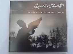 By The Pricking of My Thumbs written by Agatha Christie performed by Samantha Bond on CD (Abridged)