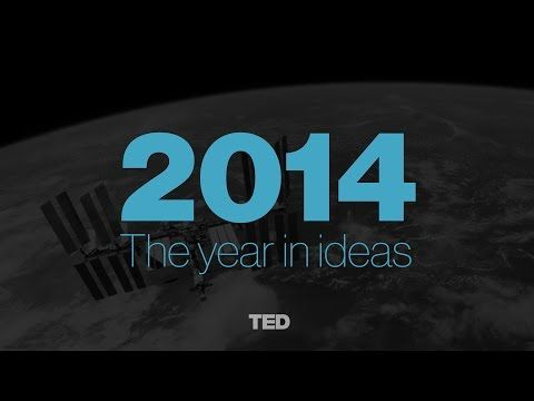 The Year in Ideas: TED Talks of 2014 - YouTube