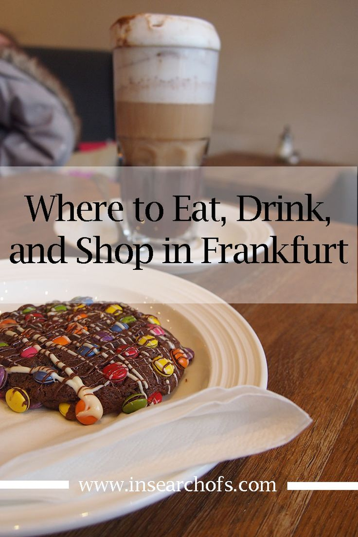 A selection of the shops, cafes, and restaurants we loved in Frankfurt, Germany.