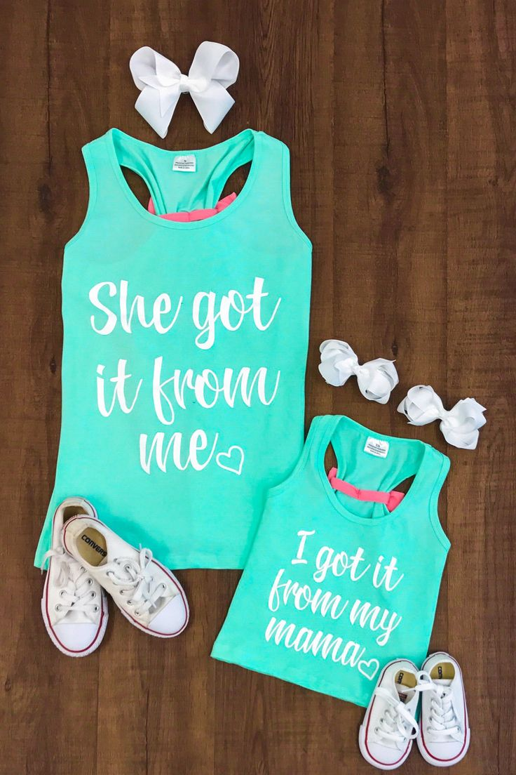 "Mommy & Me - MINT ""Got it From My Mama"" Tank Tops"
