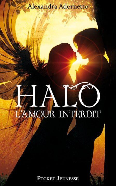 Couvertures, images et illustrations de L'Amour Interdit, Tome 1 : Halo de Alexandra Adornetto