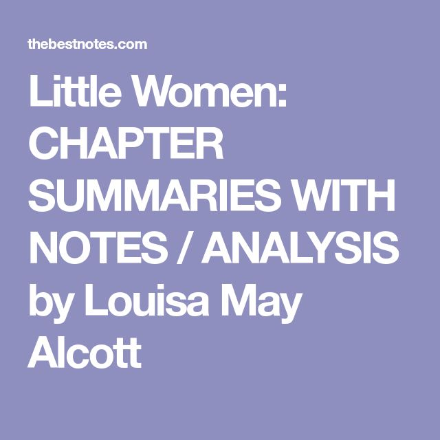 an analysis of little women by louisa may alcott Louisa may alcott was an american novelist she is best known for the novel little women, written and set in the alcott family home, orchard house in concord, massachusetts and published in 1868 this novel is loosely based on her childhood experiences with her three sisters.
