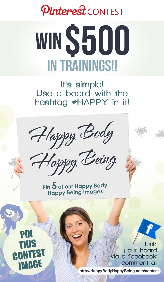 Enter to Win our #Happy Body Happy Being Contest for a chance to win free trainings from Rikka Zimmerman. Over $1,000 in Prizes are available!: Free Training, Rikka Contest, Mind Body Happy, Body Contest, Happy Mind, Rikka Pinterest Contest 1 Jpg, Win, Rikka Zimmerman, Happy Body