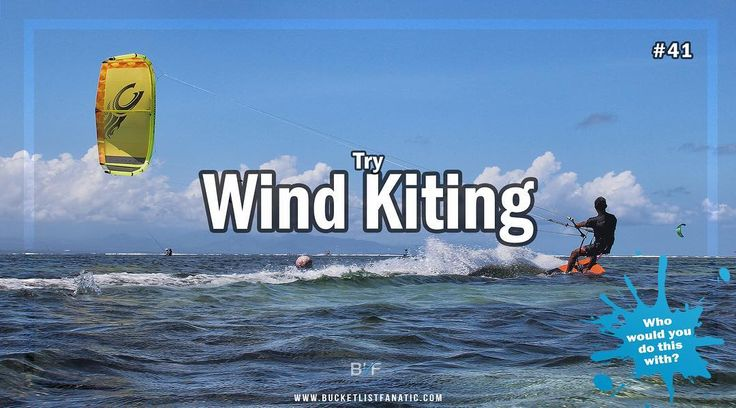 Is wind kiting on your bucket list? #bucketlist #bucketlistideas #blf #kitesurfing