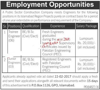 PO Box 1126 GPO Islamabad Jobs 2017 for Trainee Engineers & Junior Engineers Latest  Public Sector construction Company needs Trainee Engineers & Junior Engineers for Islamabad region Projects. The Latest Advertisement of PO Box 1126 GPO Islamabad Jobs 2017 for Trainee Engineers & Junior Engineers Latest Published in The News Newspaper on 17th of March 2017.  Vacancies / Positions:-  6 Trainee Engineers (BS/BE in Electrical / Civil)  3 Junior Engineers  (BS/BE in Electrical / Civil)…