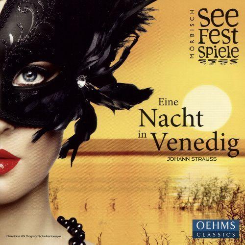 Johann Strauss: Eine Nacht in Venedig [CD]