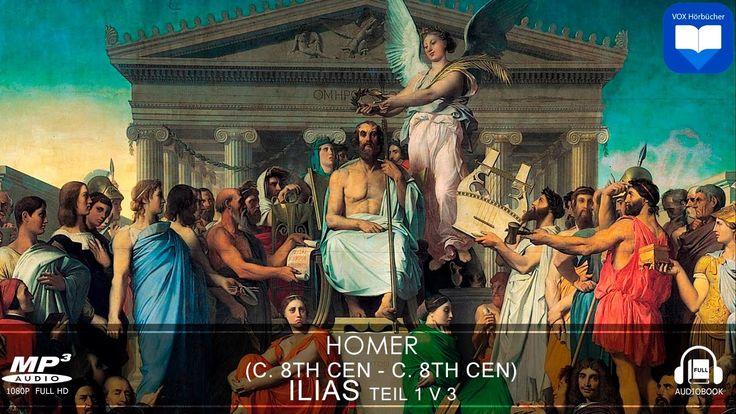 Hörbuch: Ilias von HOMER Teil 1 v 3 | Komplett | Deutsch