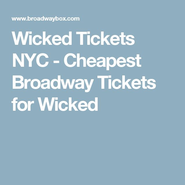 Best 25+ Tickets for wicked ideas on Pinterest | News in the world ...