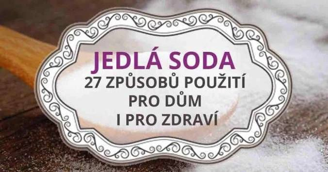 Použití jedlé sody je neuvěřitelné snadné a praktické.…