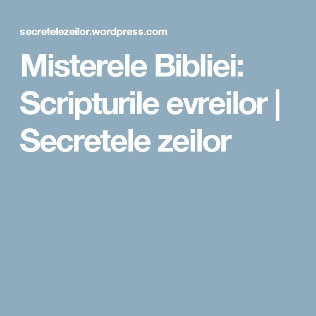 Misterele Bibliei: Scripturile evreilor | Secretele zeilor
