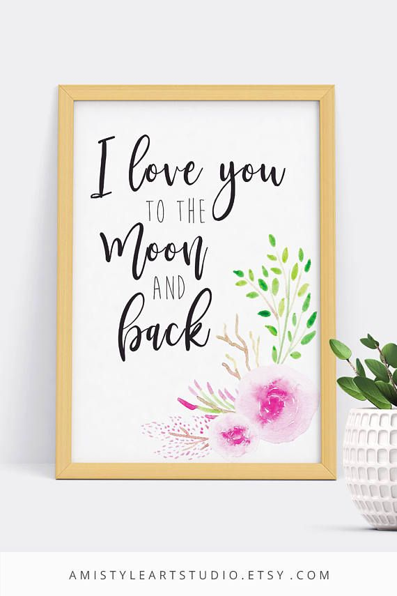 Printable wall art - I love you to the moon and back - lettering with watercolor roses and flowers by Amistyle Art Studio on Etsy
