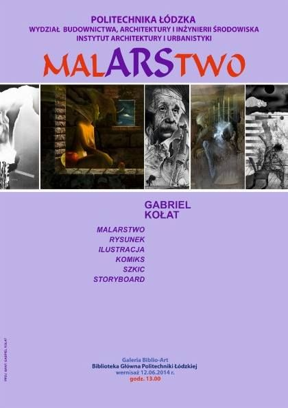 """42. wystawa - """"MALARSTWO - Gabriel Kołat"""", 12 czerwca - 17 października 2014 r."""