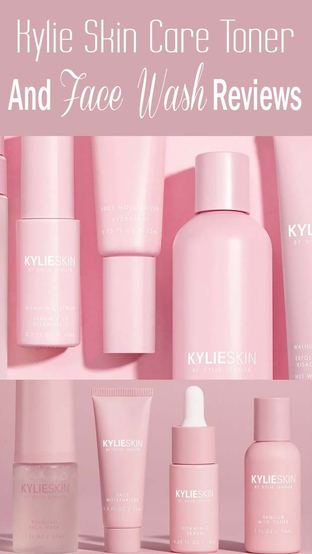 What Kylie Skin Care Ingredients And Products Review Skin Care Toner Products Skin Care Best Facial Wash