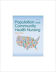 Instant download and all chaptersTest Bank Population and Community Health Nursing 6th Edition Mary Jo Clark  View free sample:Test Bank Population and Community Health Nursing 6th Edition Mary Jo Clark