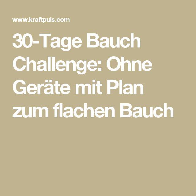 30-Tage Bauch Challenge: Ohne Geräte mit Plan zum flachen Bauch