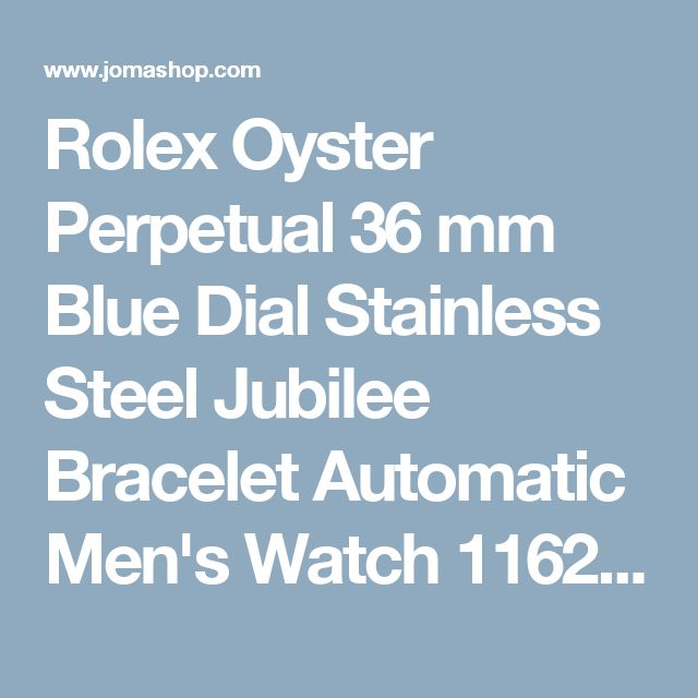 Rolex Oyster Perpetual 36 mm Blue Dial Stainless Steel Jubilee Bracelet Automatic Men's Watch 116234BLRJ - Datejust - Rolex - Watches - Jomashop