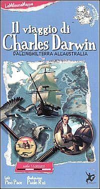 LeMilleunaMappa - Il viaggio di Charles Darwin - EDT Giralangolo - Copertina