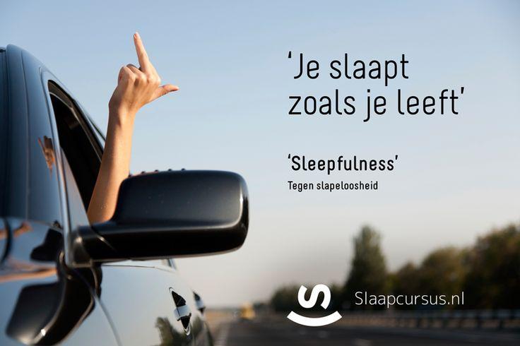 Je slaapt zoals je leeft