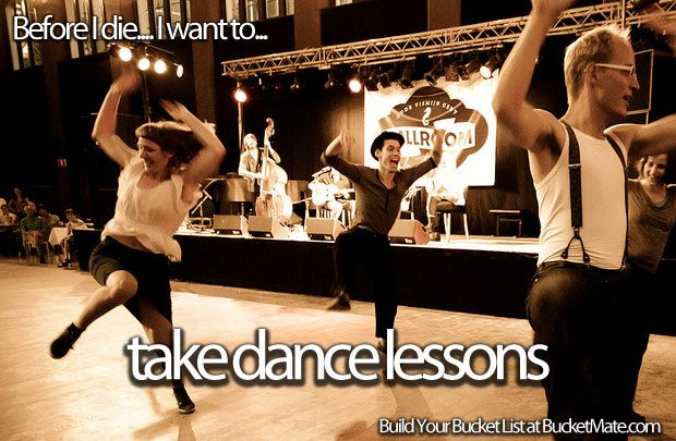 TO DO - Was made to take lessons as a kid but don't remember enjoying lol. Would love to learn salsa or tango (something Latin and exotic)