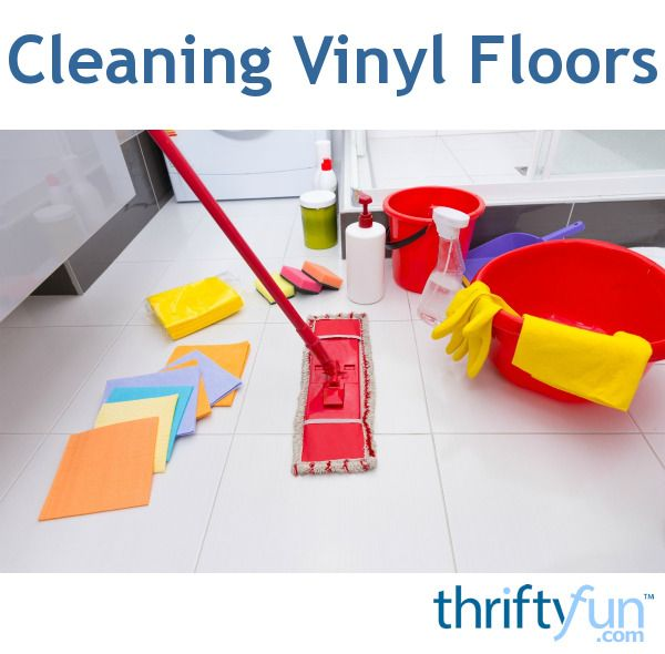 This Is A Guide About Cleaning Vinyl Floors. You Donu0027t Need To Use
