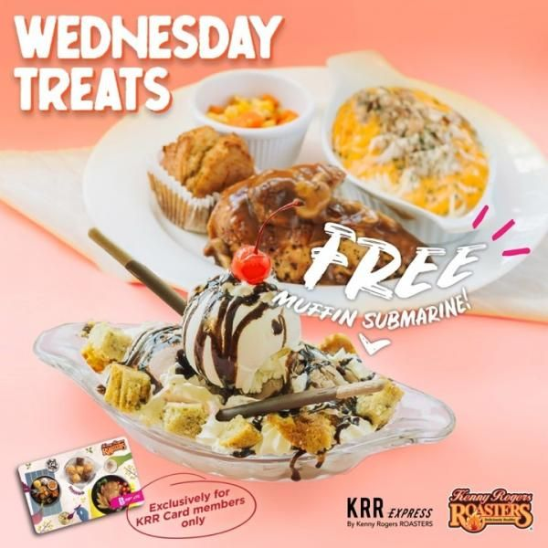 Kenny Rogers Roasters Wednesday Free Muffin Submarine Promotion On 16 September 2020 Roaster Muffin Food