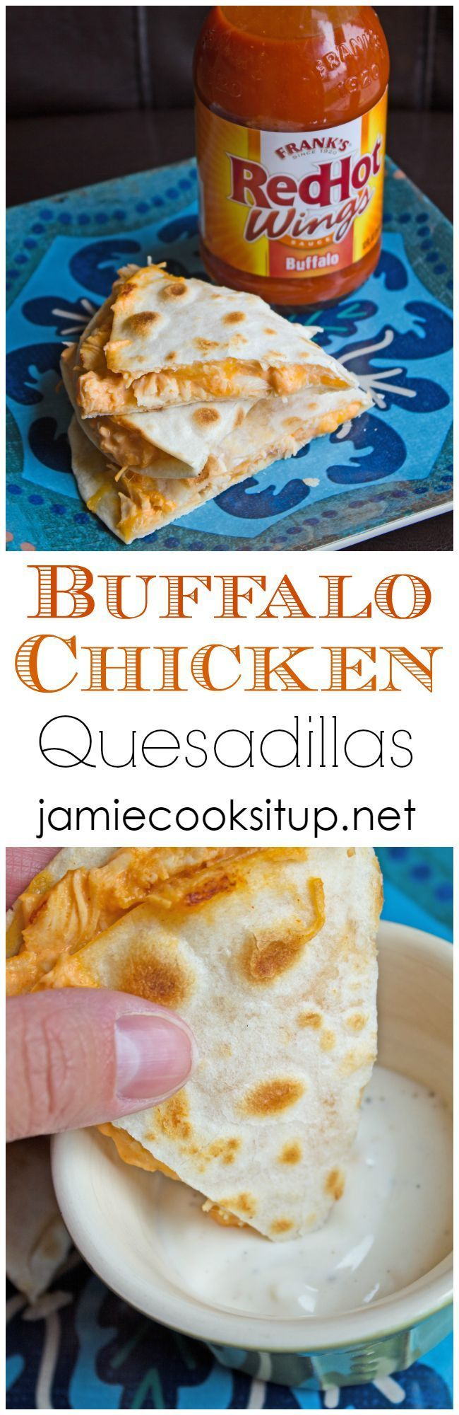 Buffalo Chicken Quesadillas from Jamie Cooks It Up! You can make these easy quesadillas in about 15 minutes. Perfect for a quick lunch or dinner.