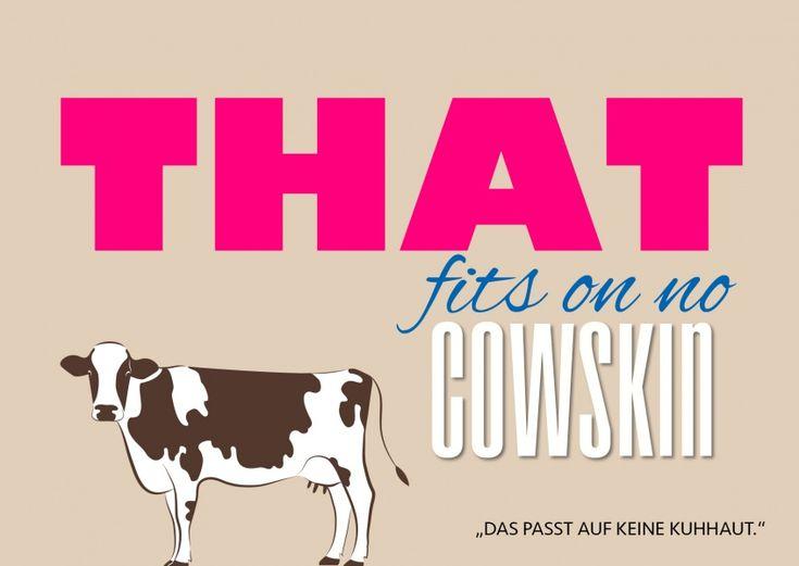 Doesn't go on a cowskin | Denglisch | Echte Postkarten online versenden…